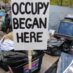 Occupy Began Here